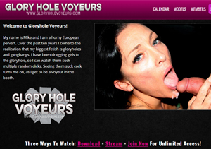 Good pay porn site where you can watch glory hole videos.